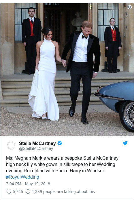 Twitter post by @StellaMcCartney: Ms. Meghan Markle wears a bespoke Stella McCartney high neck lily white gown in silk crepe to her Wedding evening Reception with Prince Harry in Windsor. #RoyalWedding