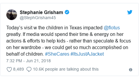 Twitter post by @StephGrisham45: Today's visit w the children in Texas impacted @flotus greatly. If media would spend their time & energy on her actions & efforts to help kids - rather than speculate & focus on her wardrobe - we could get so much accomplished on behalf of children. #SheCares #ItsJustAJacket