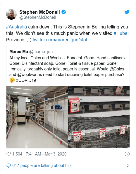 Twitter post by @StephenMcDonell: #Australia calm down. This is Stephen in Beijing telling you this. We didn't see this much panic when we visited #Hubei Province. ;-)