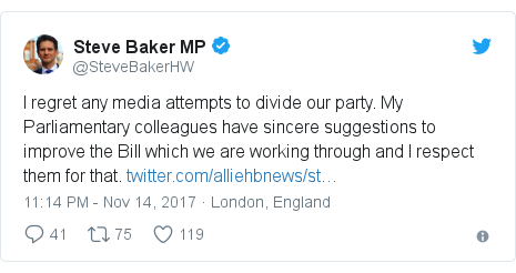 Twitter post by @SteveBakerHW: I regret any media attempts to divide our party. My Parliamentary colleagues have sincere suggestions to improve the Bill which we are working through and I respect them for that.