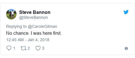 Twitter post by @SteveBannon: No chance. I was here first.
