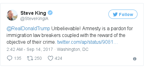 Twitter post by @SteveKingIA: @RealDonaldTrump Unbelievable! Amnesty is a pardon for immigration law breakers coupled with the reward of the objective of their crime. https //t.co/uJjxk6uX5g