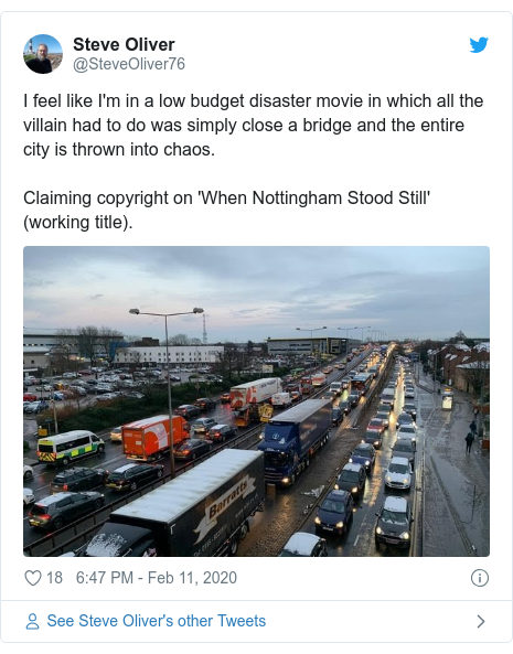 Twitter post by @SteveOliver76: I feel like I'm in a low budget disaster movie in which all the villain had to do was simply close a bridge and the entire city is thrown into chaos. Claiming copyright on 'When Nottingham Stood Still' (working title).