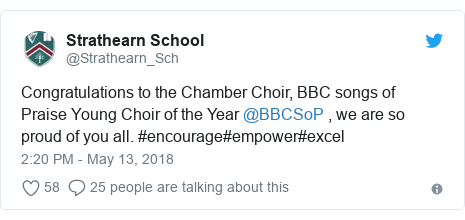 Twitter post by @Strathearn_Sch: Congratulations to the Chamber Choir, BBC songs of Praise Young Choir of the Year @BBCSoP , we are so proud of you all. #encourage#empower#excel