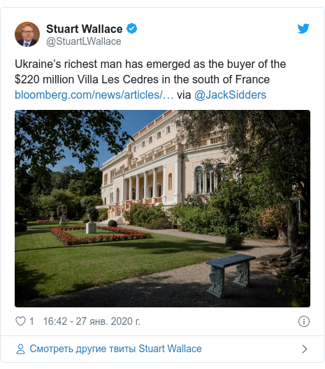 Twitter пост, автор: @StuartLWallace: Ukraine's richest man has emerged as the buyer of the $220 million Villa Les Cedres in the south of France  via @JackSidders
