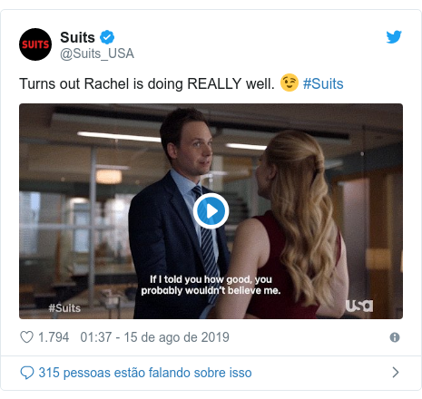 Twitter post de @Suits_USA: Turns out Rachel is doing REALLY well. 😉 #Suits