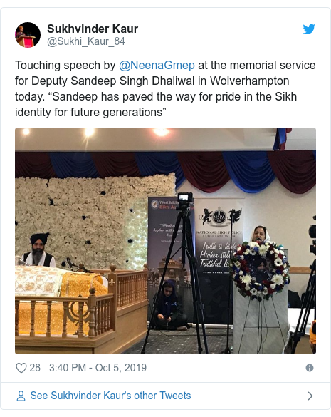 """Twitter post by @Sukhi_Kaur_84: Touching speech by @NeenaGmep at the memorial service for Deputy Sandeep Singh Dhaliwal in Wolverhampton today. """"Sandeep has paved the way for pride in the Sikh identity for future generations"""""""