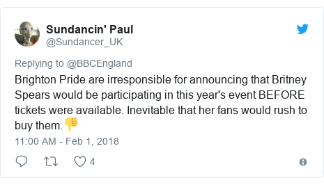 Twitter post by @Sundancer_UK: Brighton Pride are irresponsible for announcing that Britney Spears would be participating in this year's event BEFORE tickets were available. Inevitable that her fans would rush to buy them.👎