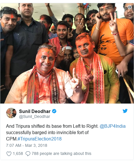 Twitter post by @Sunil_Deodhar: And Tripura shifted its base from Left to Right. @BJP4India successfully barged into invincible fort of CPM.#TripuraElection2018
