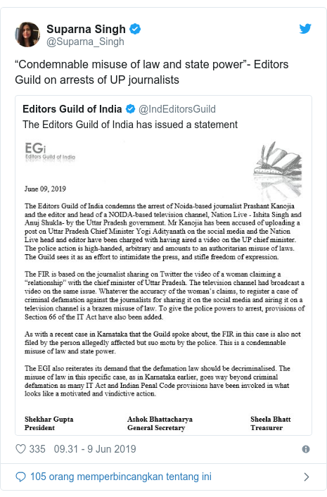 "Twitter pesan oleh @Suparna_Singh: ""Condemnable misuse of law and state power""- Editors Guild on arrests of UP journalists"
