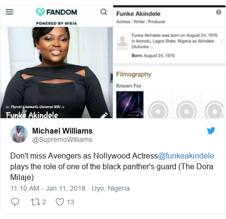 Twitter post by @SupremoWilliams: Don't miss Avengers as Nollywood Actress@funkeakindele  plays the role of one of the black panther's guard (The Dora Milaje)