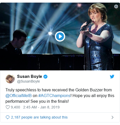 Twitter post by @SusanBoyle: Truly speechless to have received the Golden Buzzer from @OfficialMelB on #AGTChampions! Hope you all enjoy this performance! See you in the finals!