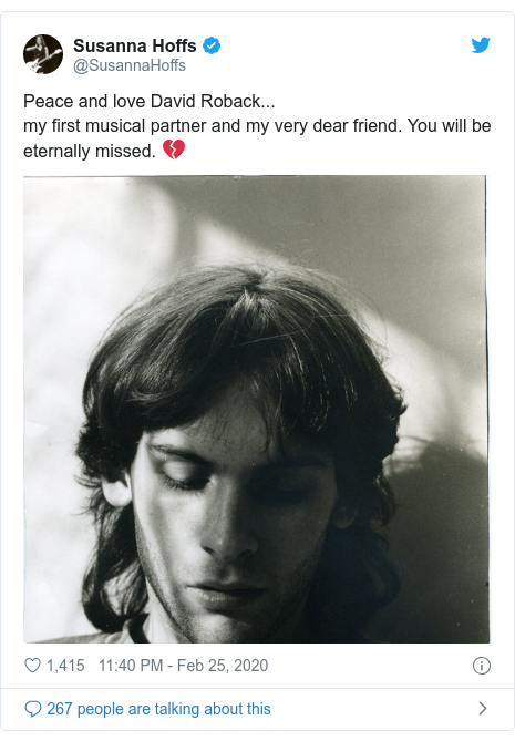 Twitter post by @SusannaHoffs: Peace and love David Roback... my first musical partner and my very dear friend. You will be eternally missed. 💔