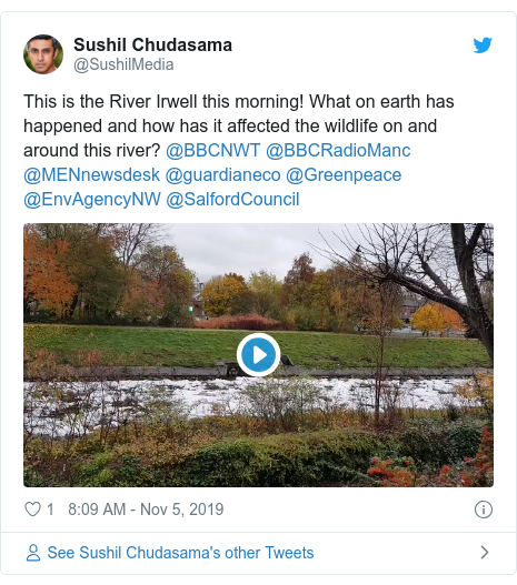 Twitter post by @SushilMedia: This is the River Irwell this morning! What on earth has happened and how has it affected the wildlife on and around this river? @BBCNWT @BBCRadioManc @MENnewsdesk @guardianeco @Greenpeace @EnvAgencyNW @SalfordCouncil