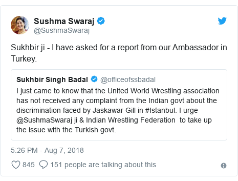 Twitter post by @SushmaSwaraj: Sukhbir ji - I have asked for a report from our Ambassador in Turkey.