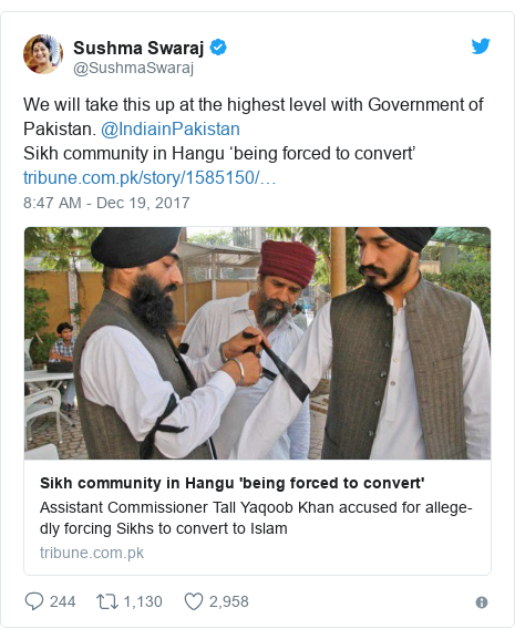 Twitter post by @SushmaSwaraj: We will take this up at the highest level with Government of Pakistan. @IndiainPakistanSikh community in Hangu 'being forced to convert'