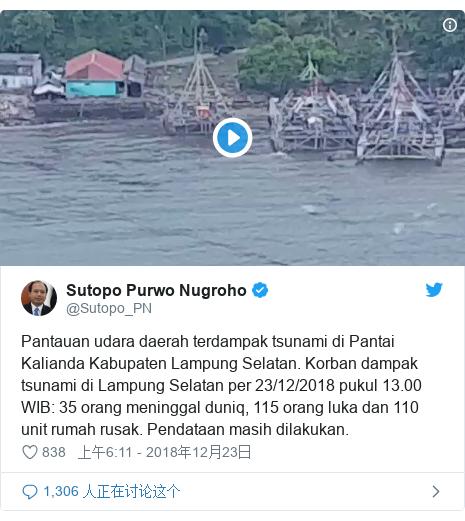 Twitter 用户名 @Sutopo_PN: Pantauan udara daerah terdampak tsunami di Pantai Kalianda Kabupaten Lampung Selatan. Korban dampak tsunami di Lampung Selatan per 23/12/2018 pukul 13.00 WIB  35 orang meninggal duniq, 115 orang luka dan 110 unit rumah rusak. Pendataan masih dilakukan.