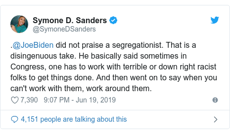 Twitter post by @SymoneDSanders: .@JoeBiden did not praise a segregationist. That is a disingenuous take. He basically said sometimes in Congress, one has to work with terrible or down right racist folks to get things done. And then went on to say when you can't work with them, work around them.