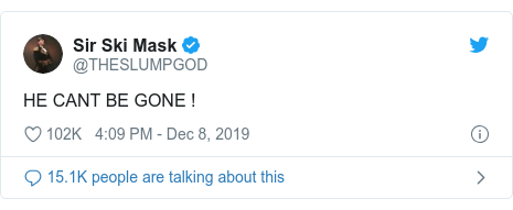 Twitter post by @THESLUMPGOD: HE CANT BE GONE !