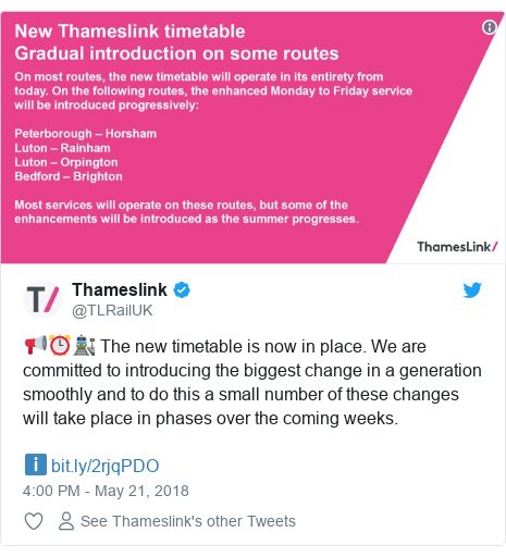 Twitter post by @TLRailUK: 📢⏰🚉 The new timetable is now in place. We are committed to introducing the biggest change in a generation smoothly and to do this a small number of these changes will take place in phases over the coming weeks.ℹ️
