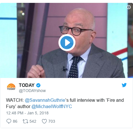 Twitter waxaa daabacay @TODAYshow: WATCH  @SavannahGuthrie's full interview with 'Fire and Fury' author @MichaelWolffNYC