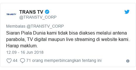 Twitter pesan oleh @TRANSTV_CORP: Siaran Piala Dunia kami tidak bisa diakses melalui antena parabola, TV digital maupun live streaming di website kami. Harap maklum.
