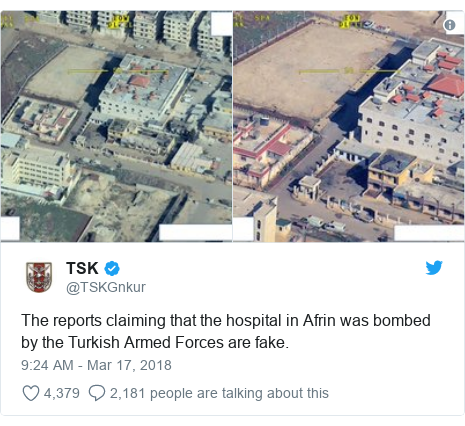 Twitter post by @TSKGnkur: The reports claiming that the hospital in Afrin was bombed by the Turkish Armed Forces are fake.