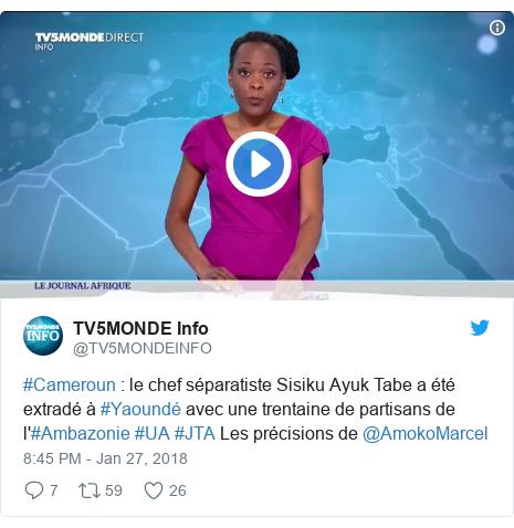 Twitter post by @TV5MONDEINFO: #Cameroun   le chef séparatiste Sisiku Ayuk Tabe a été extradé à #Yaoundé avec une trentaine de partisans de l'#Ambazonie #UA #JTA Les précisions de @AmokoMarcel