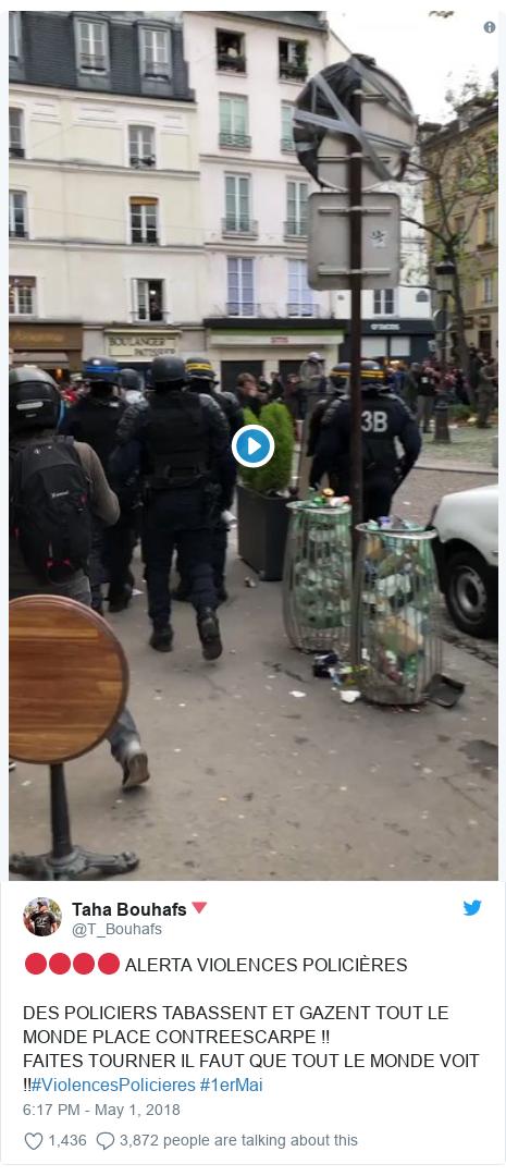 Twitter post by @T_Bouhafs: 🔴🔴🔴🔴 ALERTA VIOLENCES POLICIÈRES DES POLICIERS TABASSENT ET GAZENT TOUT LE MONDE PLACE CONTREESCARPE !!FAITES TOURNER IL FAUT QUE TOUT LE MONDE VOIT !!#ViolencesPolicieres #1erMai