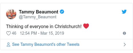 Twitter හි @Tammy_Beaumont කළ පළකිරීම: Thinking of everyone in Christchurch! ❤️