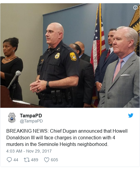 Twitter post by @TampaPD: BREAKING NEWS  Chief Dugan announced that Howell Donaldson III will face charges in connection with 4 murders in the Seminole Heights neighborhood.