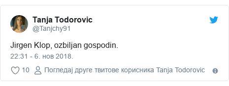 Twitter post by @Tanjchy91: Jirgen Klop, ozbiljan gospodin.
