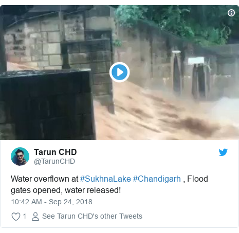 Twitter post by @TarunCHD: Water overflown at #SukhnaLake #Chandigarh , Flood gates opened, water released!
