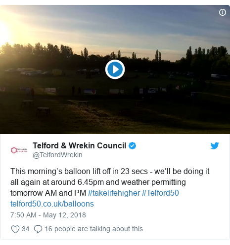 Twitter post by @TelfordWrekin: This morning's balloon lift off in 23 secs - we'll be doing it all again at around 6.45pm and weather permitting tomorrow AM and PM #takelifehigher #Telford50