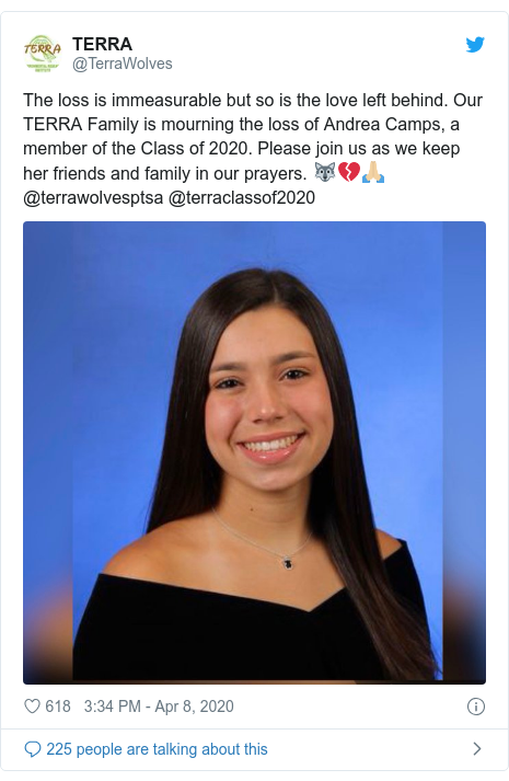 Twitter post by @TerraWolves: The loss is immeasurable but so is the love left behind. Our TERRA Family is mourning the loss of Andrea Camps, a member of the Class of 2020. Please join us as we keep her friends and family in our prayers. 🐺💔🙏🏼 @terrawolvesptsa @terraclassof2020