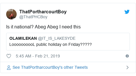 Twitter post by @ThatPHCBoy: Is it national? Abeg Abeg I need this