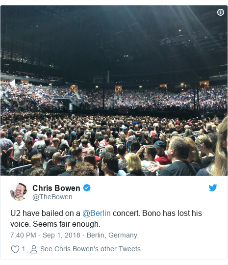 Twitter post by @TheBowen: U2 have bailed on a @Berlin concert. Bono has lost his voice. Seems fair enough.