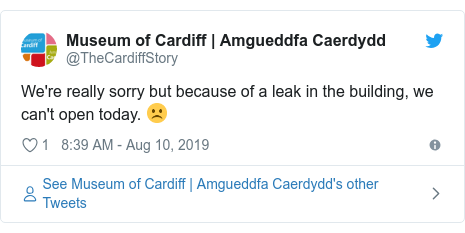 Twitter post by @TheCardiffStory: We're really sorry but because of a leak in the building, we can't open today. ☹