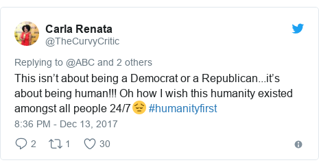 Twitter post by @TheCurvyCritic: This isn't about being a Democrat or a Republican...it's about being human!!! Oh how I wish this humanity existed amongst all people 24/7😔 #humanityfirst