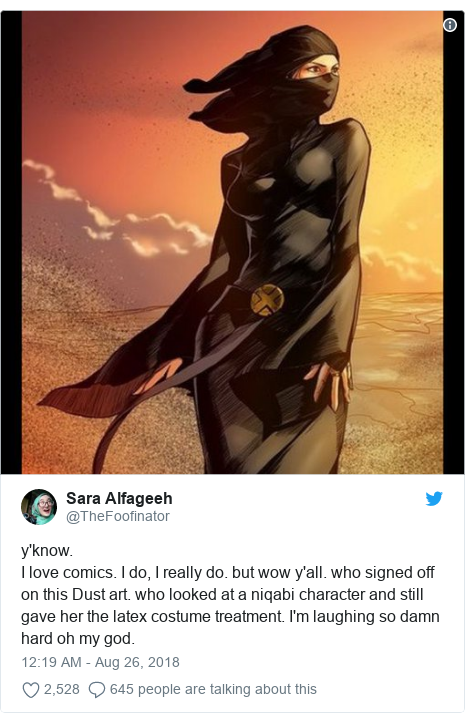 Twitter post by @TheFoofinator: y'know. I love comics. I do, I really do. but wow y'all. who signed off on this Dust art. who looked at a niqabi character and still gave her the latex costume treatment. I'm laughing so damn hard oh my god.