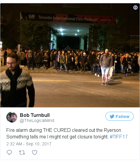 Twitter post by @TheLogicalMind: Fire alarm during THE CURED cleared out the Ryerson. Something tells me I might not get closure tonight. #TIFF17 pic.twitter.com/N483Uzjva2