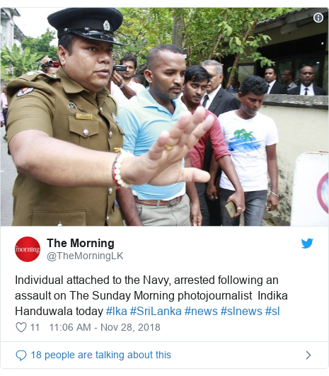 Twitter හි @TheMorningLK කළ පළකිරීම: Individual attached to the Navy, arrested following an assault on The Sunday Morning photojournalist  Indika Handuwala today #lka #SriLanka #news #slnews #sl