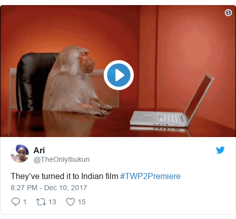 Twitter post by @TheOnlyIbukun: They've turned it to Indian film #TWP2Premiere