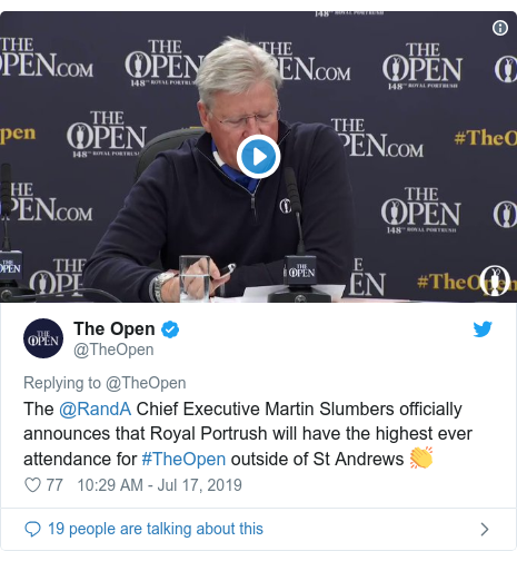 Twitter post by @TheOpen: The @RandA Chief Executive Martin Slumbers officially announces that Royal Portrush will have the highest ever attendance for #TheOpen outside of St Andrews 👏