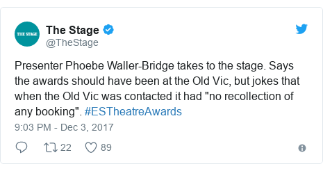 """Twitter post by @TheStage: Presenter Phoebe Waller-Bridge takes to the stage. Says the awards should have been at the Old Vic, but jokes that when the Old Vic was contacted it had """"no recollection of any booking"""". #ESTheatreAwards"""