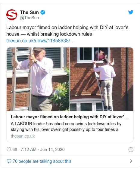 Twitter post by @TheSun: Labour mayor filmed on ladder helping with DIY at lover's house — whilst breaking lockdown rules