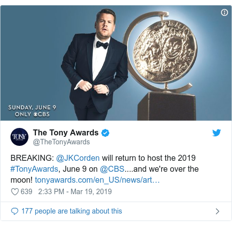 Twitter post by @TheTonyAwards: BREAKING  @JKCorden will return to host the 2019 #TonyAwards, June 9 on @CBS....and we're over the moon!