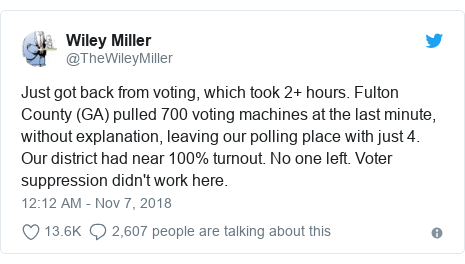 Twitter post by @TheWileyMiller: Just got back from voting, which took 2+ hours. Fulton County (GA) pulled 700 voting machines at the last minute, without explanation, leaving our polling place with just 4. Our district had near 100% turnout. No one left. Voter suppression didn't work here.