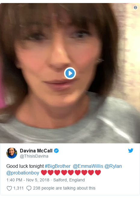 Twitter post by @ThisisDavina: Good luck tonight #BigBrother  @EmmaWillis @Rylan @probationboy ❤️❤️❤️❤️❤️❤️❤️❤️❤️