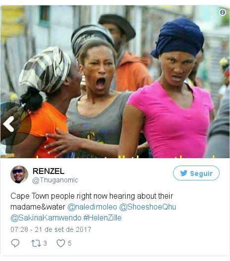 Twitter post de @Thuganomic: Cape Town people right now hearing about their madame&water @naledimoleo @ShoeshoeQhu @SakinaKamwendo #HelenZille pic.twitter.com/JGmAk1o6uS
